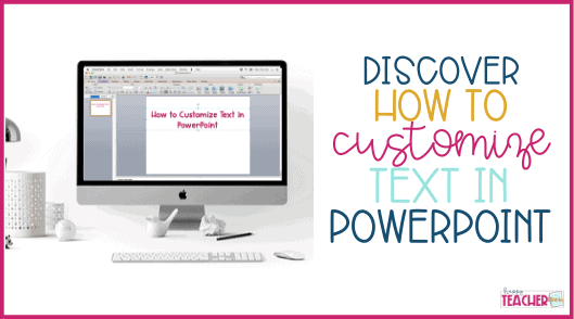 How to Customize Text in PowerPoint