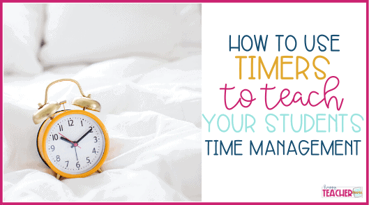 How to use Timers to Teach Time Management