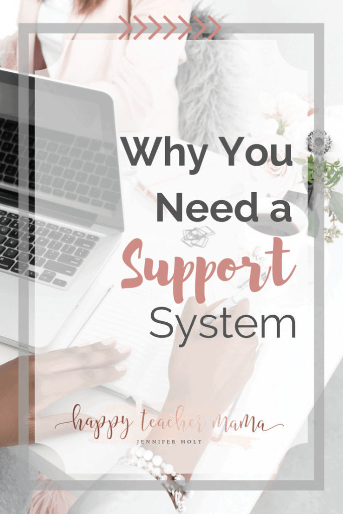 why you need a support system