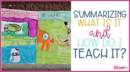 How to Teach Summarizing The Easy Way