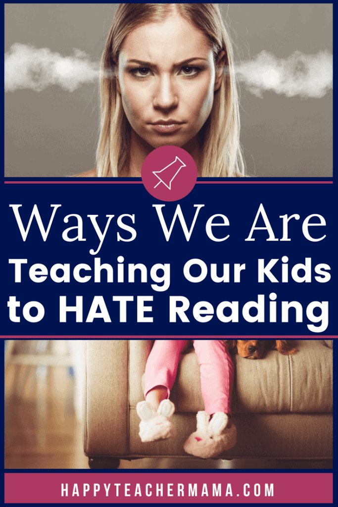Did you know that you might actually be encouraging your children to HATE reading? It's true! As a public school teacher and a homeschooler, I have been guilty of doing these exact things. Find out which ones you are doing, and tips to help you encourage a LOVE of reading and learning in your students. #reading #teaching #education #learning