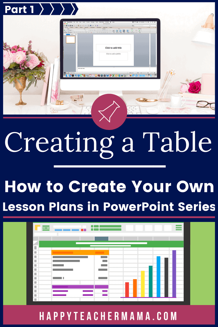 Creating lesson plans is time-consuming, and they certainly aren't one size fits all. But, in Part 1 of my series on creating time-saving lesson plans, find out exactly how to create a table in PowerPoint step-by-step. #lessonplans #teaching #lessons #PowerPoint #homeschooling