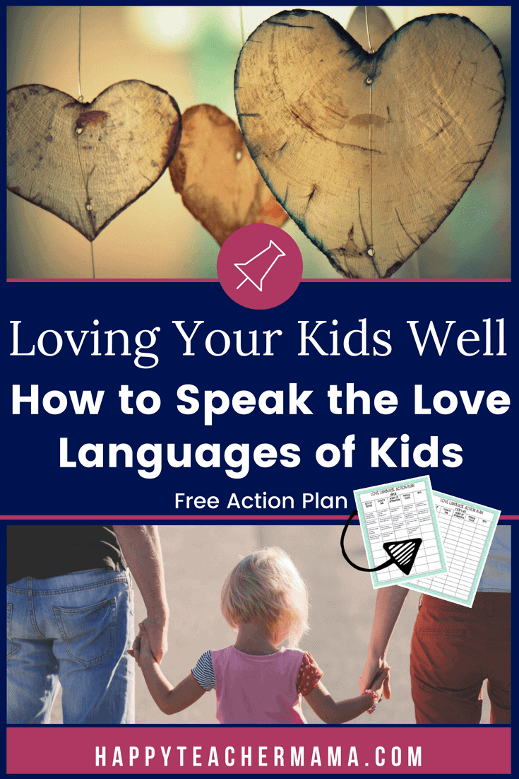 We all feel and express love in different ways.  Whether you're a classroom teacher wanting to learn how to connect with your students through their love languages or a parent wanting ideas and activities to incorporate into your daily routine, you will find just what you need in this kids' love languages action plan and free printable. #lovelanguages #parentingtips #kids #teaching