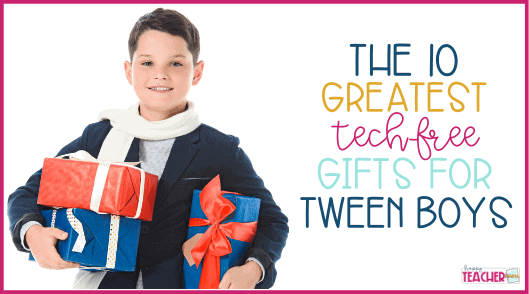 The 10 Greatest Tech-Free Gifts for Tween Boys