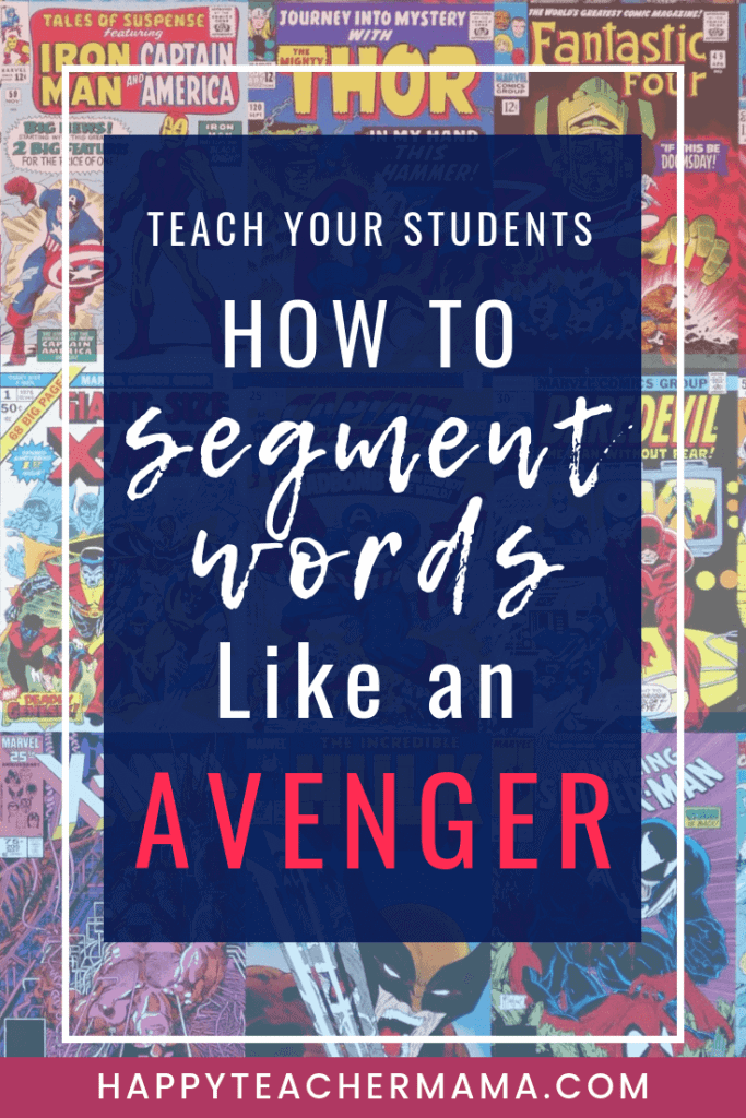 Learning how to segment words requires practice. However, kindergarten and first grade kids don't always enjoy doing that. Find 4 FREE activities to help your little learners increase their phonemic awareness...all while acting like Avengers! #segmentingwords #reading #activelearning