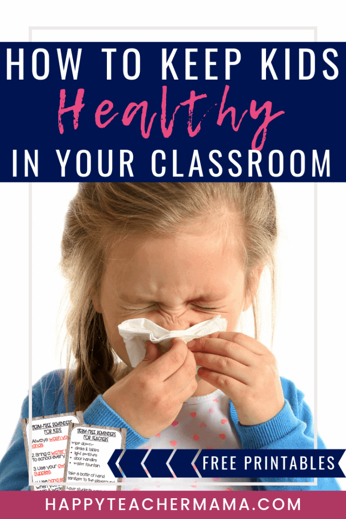 As a teacher, do you dread thinking about the germs at school? Knowing how to keep kids healthy during school is no easy feat. Find tips and ideas as well as a free printable that will help you do just that. Discover daily practices to help keep kids germ free and keep sickness at bay. #germfree #stayinghealthy #healthykids