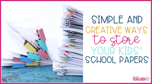 Simple and Creative Ways to Organize School Papers