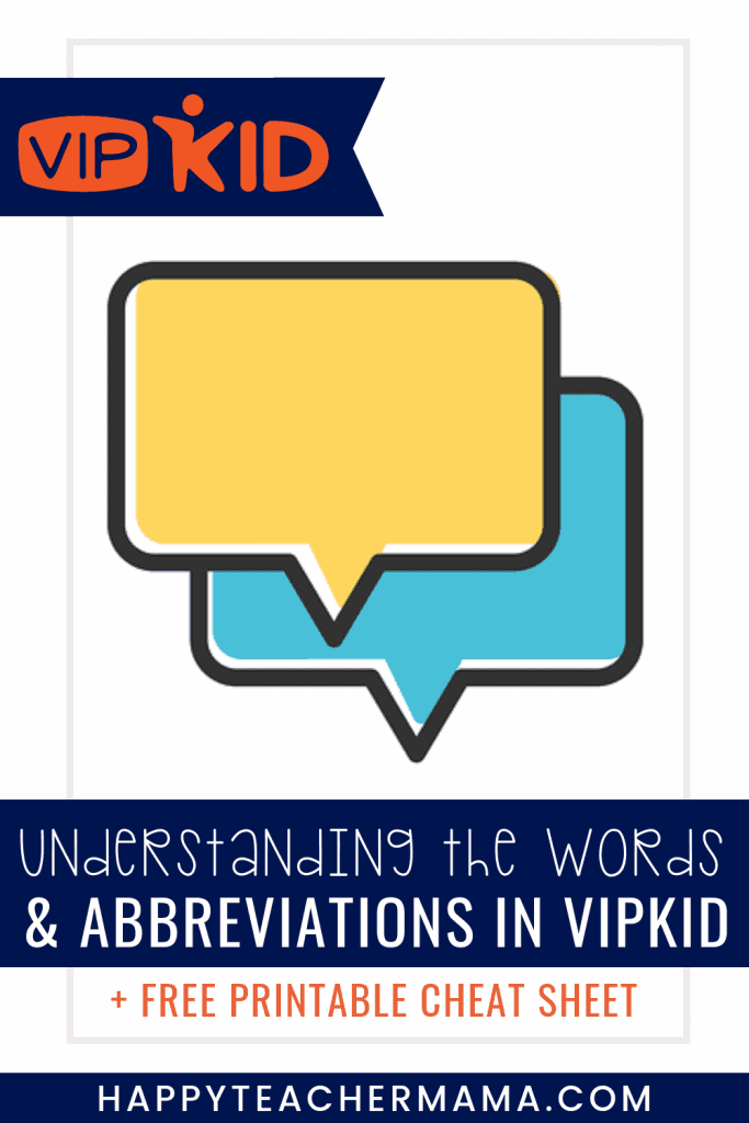 15 VIPKid Words & Abbreviations You Need to Know ~ Happy
