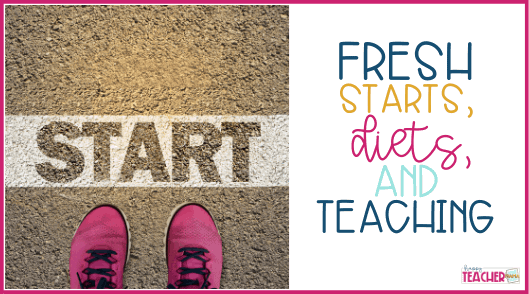 How to have a fresh start in teaching