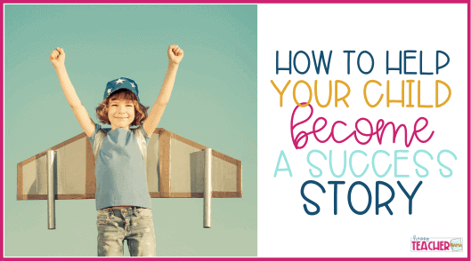 How to Help Your Child be Successful