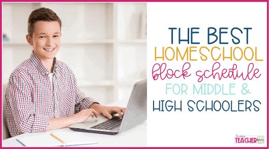The Best Homeschool Block Schedule for Middle & High School