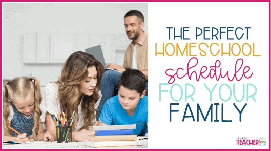 How to Create the Perfect Homeschool Schedule