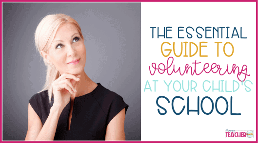 Volunteering in Your Child's School: The Complete Guide