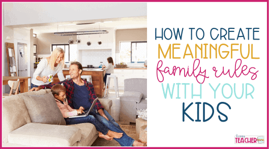 How to Create Family Rules with Kids