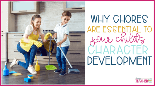How to Teach Your Kids The Importance of Chores
