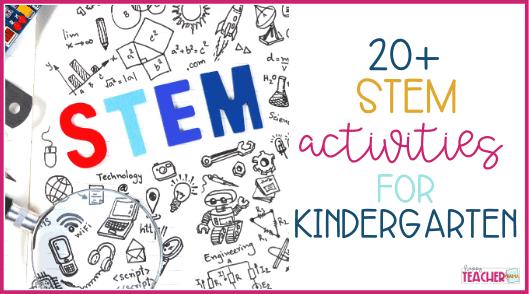 The Best STEM Activities for Kindergarten