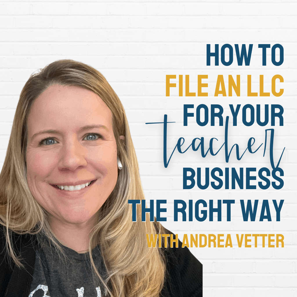 How to Start an LLC for Teacher Business Owners